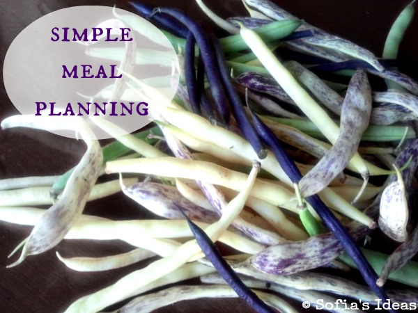 simple meal planning.string beans.SofiasIdeas.